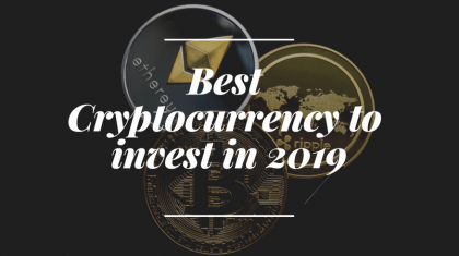 Best Cryptocurrency to invest in 2019