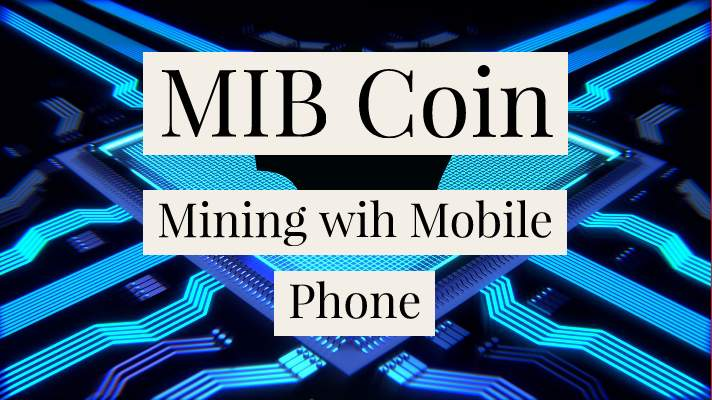 MIB Coin mobile miner