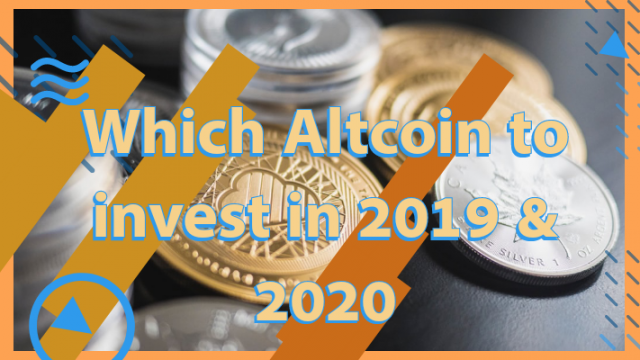 Best Altcoin To Invest In 2020.Which Altcoins To Invest In 2019 2020 Cryptouniverses